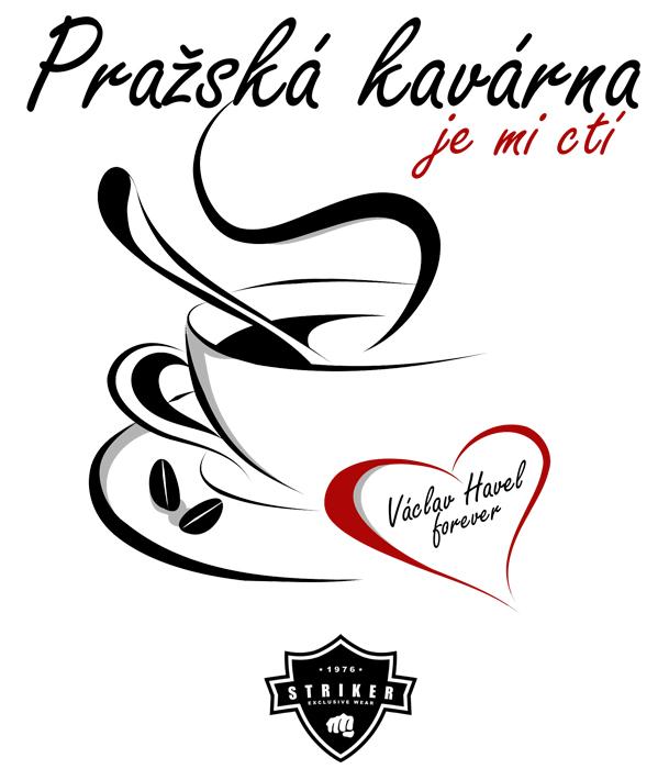 8dcb9084407 Tričko STRIKER Pražská kavárna - je mi ctí